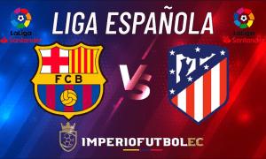 VER FC Barcelona vs Atlético Madrid EN VIVO-01