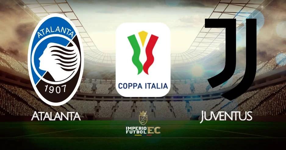 VER Juventus - Atalanta EN VIVO por la final de la Copa Italia