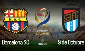 Barcelona - 9 de Octubre EN VIVO PARTIDO Supercopa Ecuador
