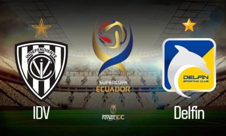 SuperCopa Ecuador 2021 - IDV vs Delfín EN VIVO