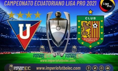 VER PARTIDO Liga de Quito vs Deportivo Cuenca EN VIVO-01
