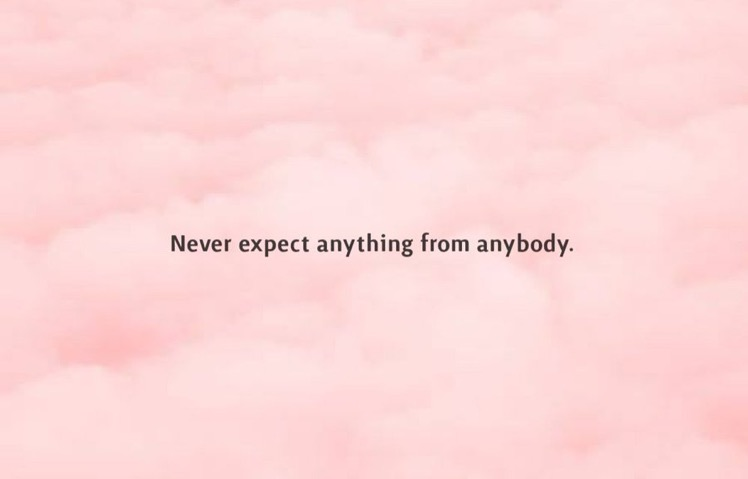 Never expecting...