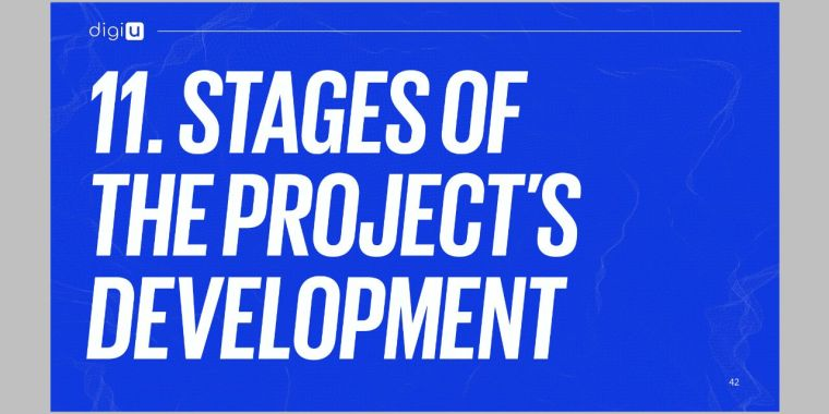 digiU, Stages of the Project Development