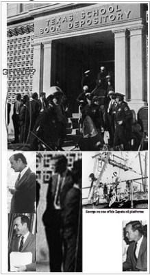 George H. W. Bush, CIA, in Dallas. The CIA had no business in Dallas.