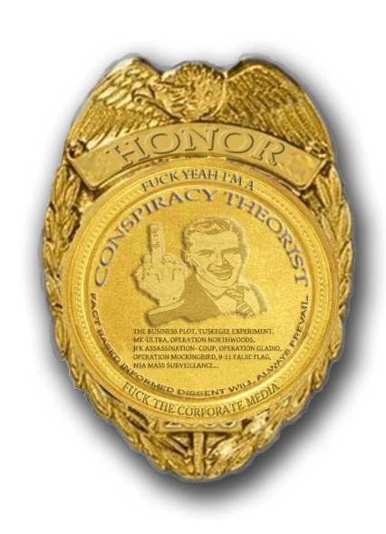 CONSPIRACYTHEORISTBADGE-OF-HONOR2