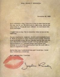 Jackie Kennedy, letter written hours after JFK assassination. Incredibly poised, poignant and beautiful.