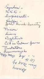 A list, reportedly compiled by JFK's personal secretary Evelyn Lincoln, of potential assassination conspirators.