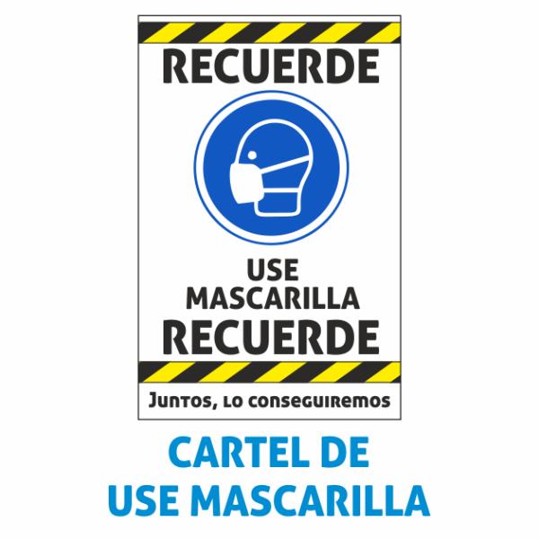 cartel use mascarilla