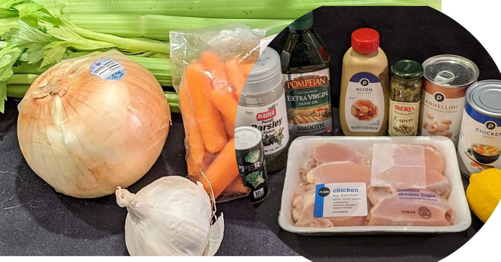 Onion, garlic, celery, carrots. chicken thighs, salt, pepper, olive oil, mustard, capers, white beans, chicken broth , lemon and chicken thighs