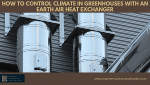 Cooling Greenhouses with Earth Air Exchange Heater