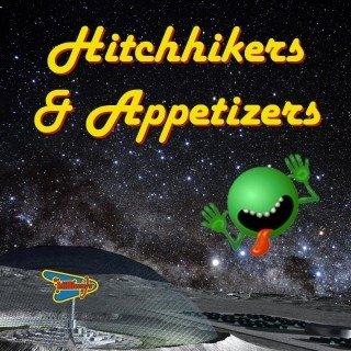 Hitchhikers and Appetizers