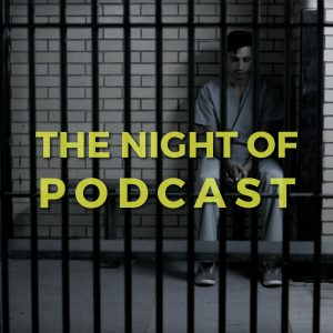 the-night-of-podcast-2