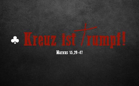 """7.2 """"Kreuz ist Trumpf"""""""