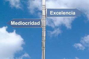 mediocridad vs excelencia