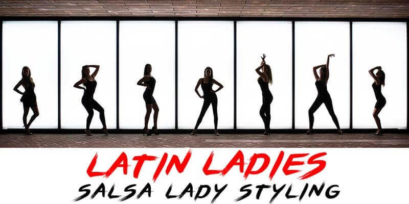 Latin Ladies - Salsa Lady Styling