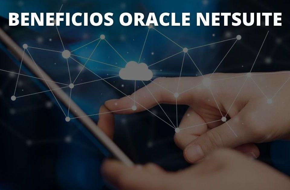 Beneficios Oracle NetSuite