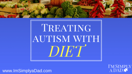 Treating Autism with Diet: The foundation of any autism treatment is diet. This diet goes beyond the basic GFCF diet.