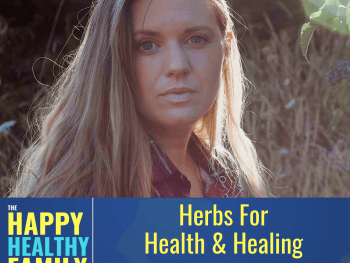 Herbalist Devon Young and I discuss the benefits of herbal medicines, how to make tinctures, extracts, & other home remedies. We also talk about how to grow your own herbs, and the best herbs for sleep, energy, adrenal fatigue, mental health and more. #podcast #herbs #herbsforhealth