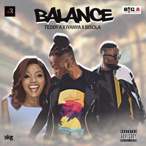 Download Mp3: Teddy A – Balance ft Iyanya & Bisola