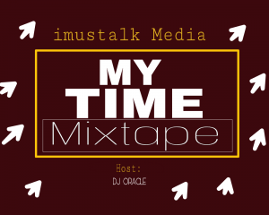 Download MP3: DJ Oracle_My Time Mixtape