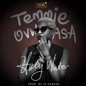 Temmie Ovwasa Holy Water mp3 download