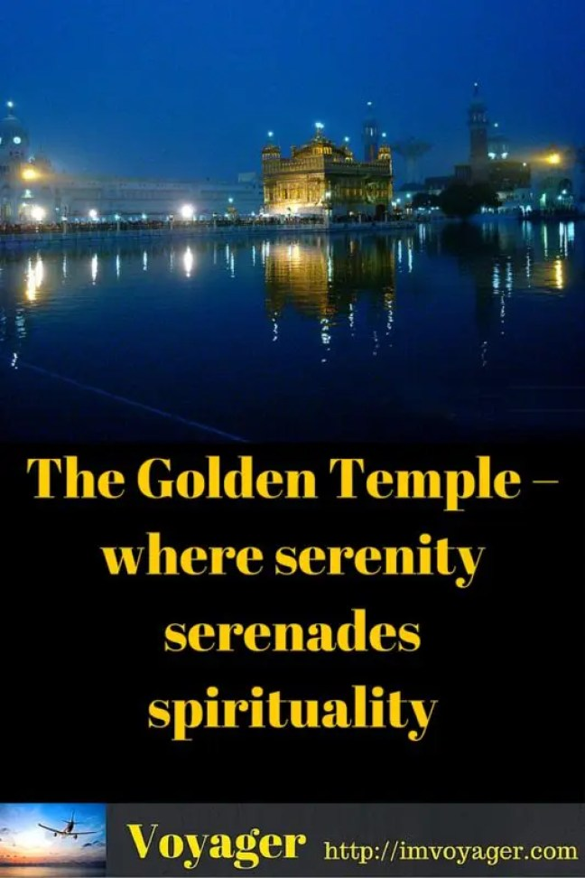 The Golden Temple – where serenity serenades spirituality
