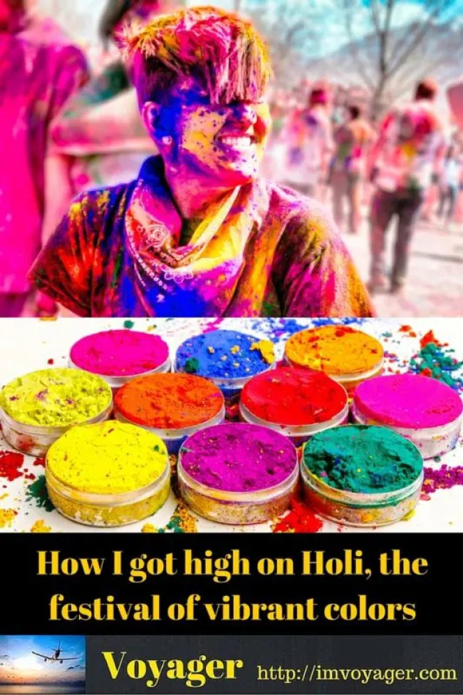 How I got high on Holi, the festival of vibrant colors