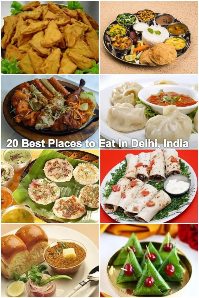 20 Best Places to Eat in Delhi, India - Delhi Famous Food, Restaurants