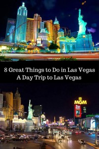 8 Great Things to Do in Las Vegas A Day Trip to Las Vegas