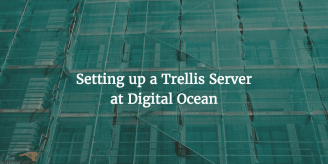 Setting Up A Trellis Server At Digital Ocean Including SendGrid And Google Mail