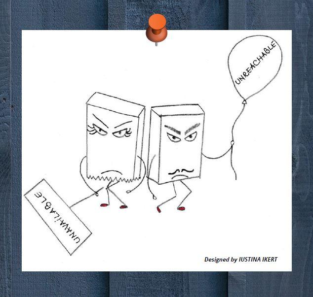 Mrs. Unavailable and Mr. Unreachable