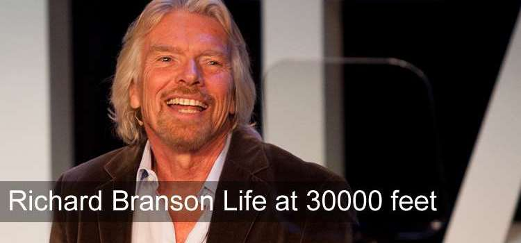 Richard Branson Life at 30000 feet