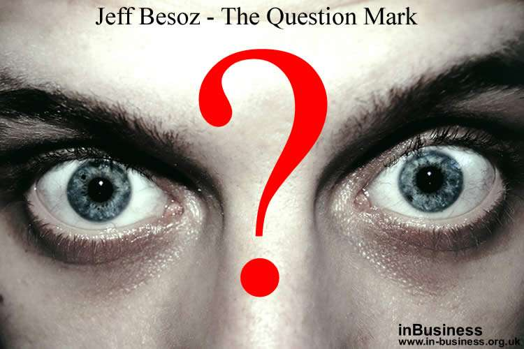 Jeff Bezos Leadership Style - Question Mark ? Fear leadership style