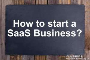 Difference between IaaS PaaS and SaaS in tabular form - How to start a SaaS Business
