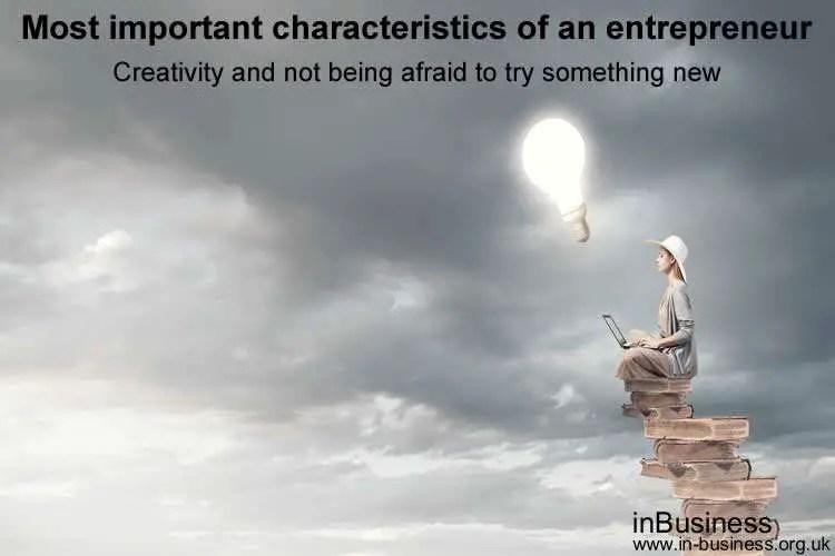 Most important characteristics of an entrepreneur - creativity