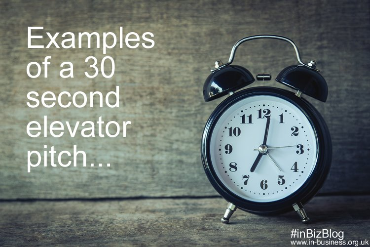 Examples of a 30 second elevator pitch