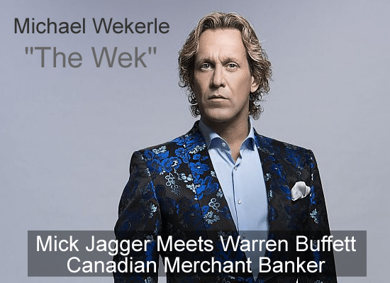Michael Wekerle Net Worth - The Wek Canadian Merchant Banker