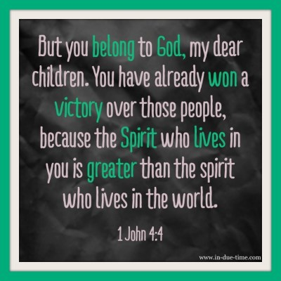 Memory monday - Week 69 - 1 John 4:4