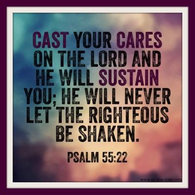 Memory Monday - Week 82 - Psalm 55:22