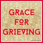 Grace for Grieving