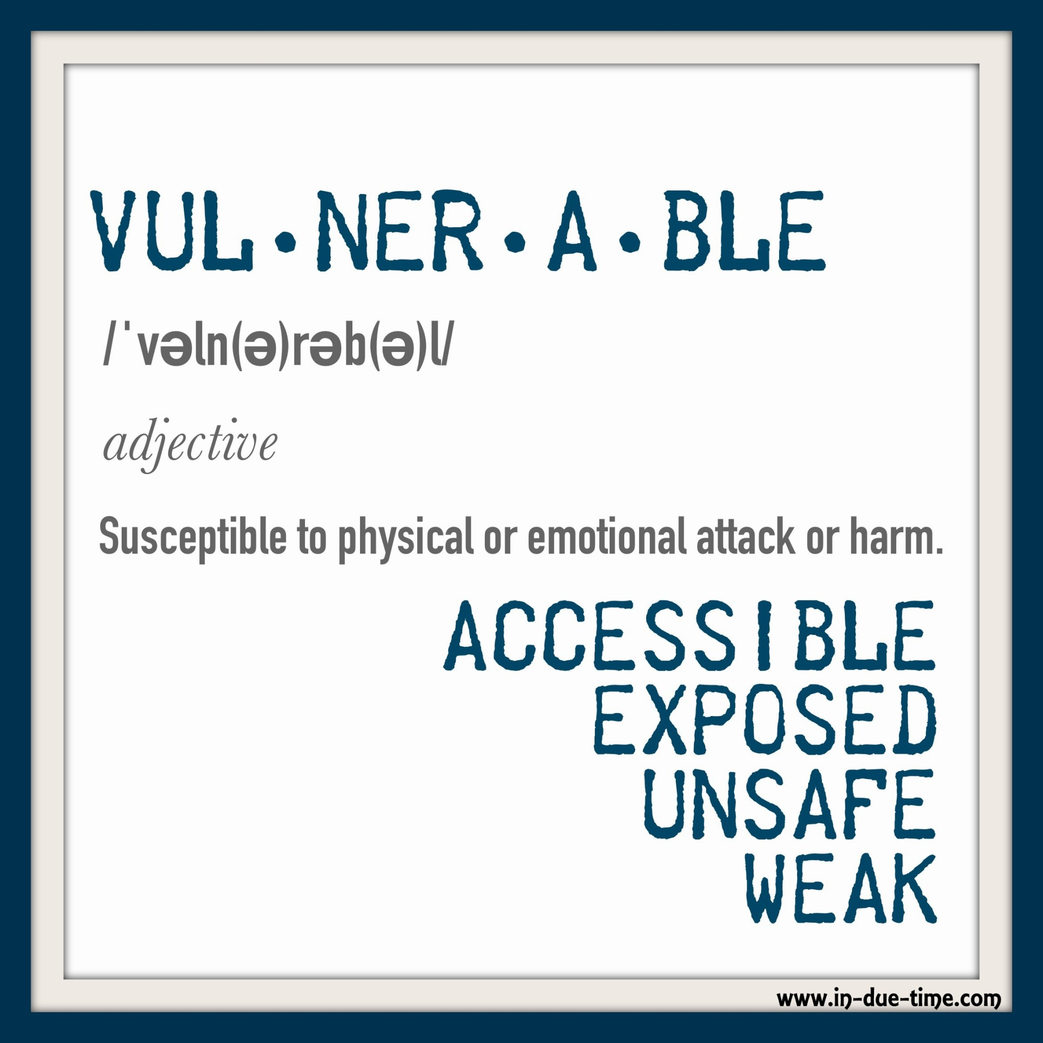 On Being Vulnerable - In Due TIme Blog