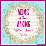 Moms in the Making – Online