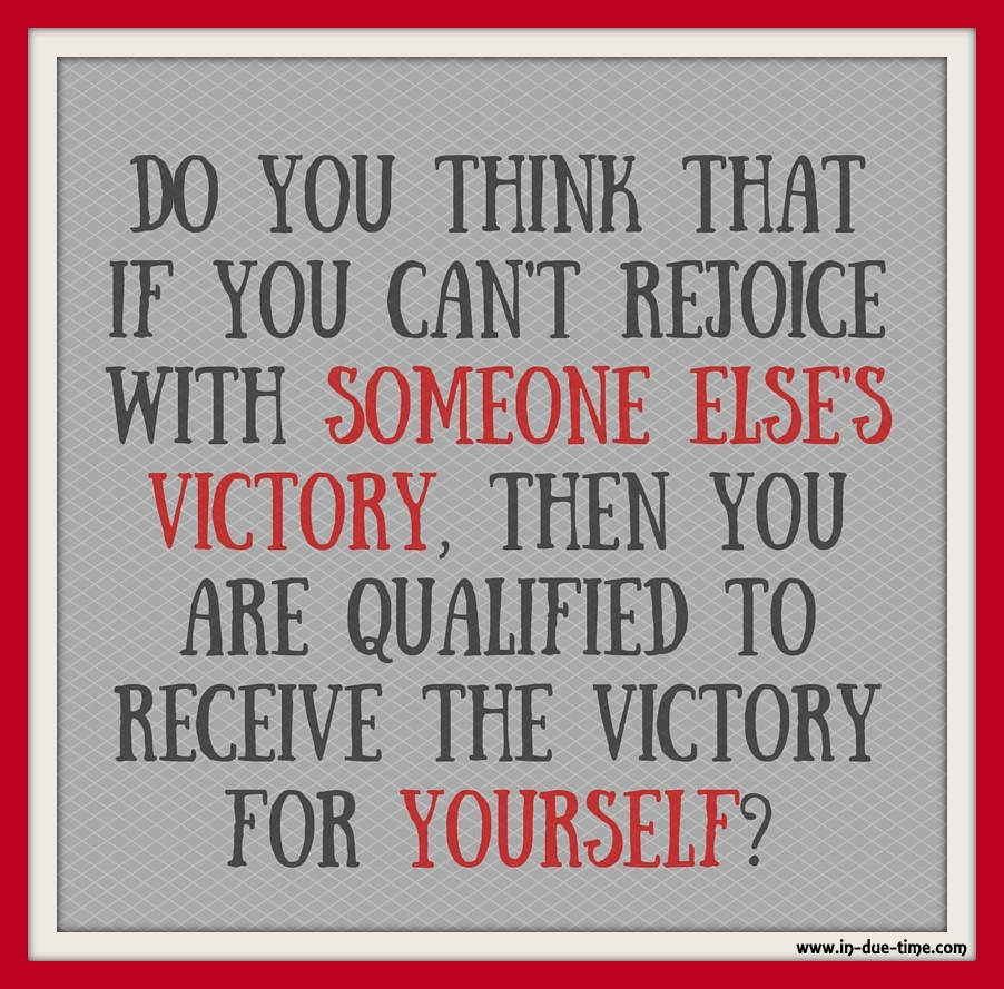Do you think that if you can't rejoice with