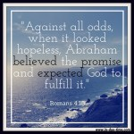 Romans 4:18 -Against Hope #109