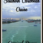 Southern Caribbean Cruise – Part 1