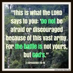 2 Chronicles 20:15 Battle is God's #129