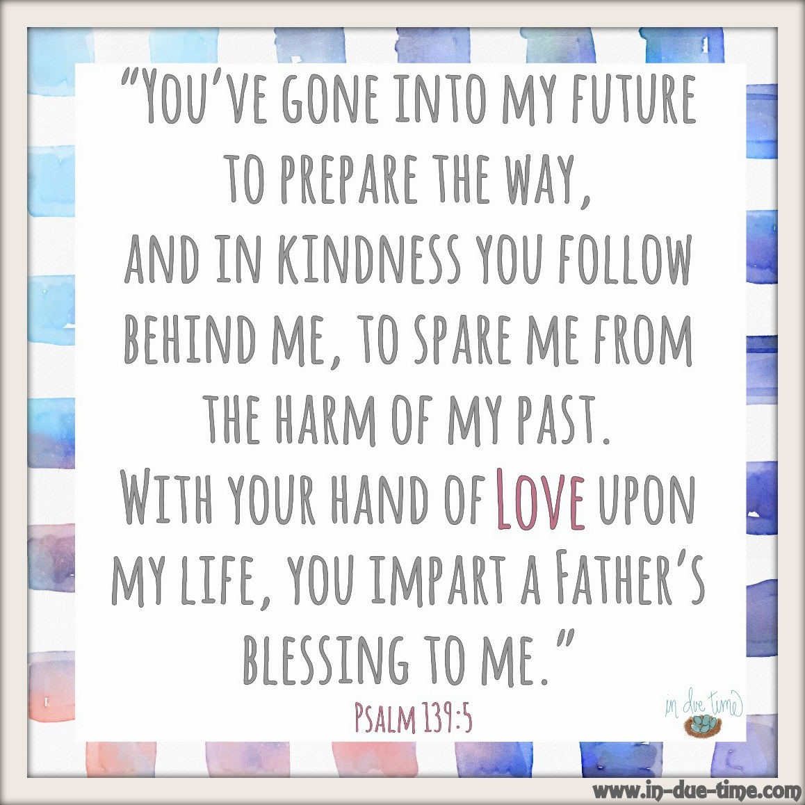 Psalm 139 - Father's Blessing
