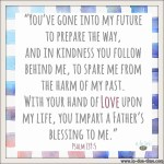 Psalm 139:5 Father's Blessing #143