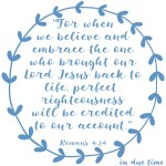 Romans 4:24 Credited as Righteousness #183
