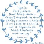Romans 9:16 God's Mercy #196